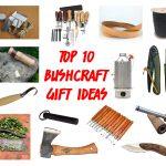 Top 10 Bushcraft Gift Ideas