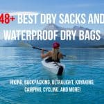 best dry sacks and waterproof dry bags