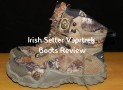 Irish Setter Vaprtrek Boots Review