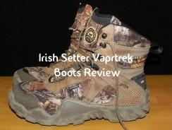 Irish Setter Vaprtrek Boots Review