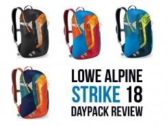 Lowe Alpine Strike 18 Review