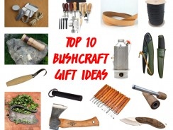 Top 10 Bushcraft Gift Ideas For People Who Like Using Their Hands
